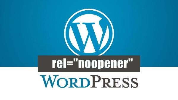 """WordPress seo优化之-内链,移除链接中的 rel=""""noopener"""" 属性"""
